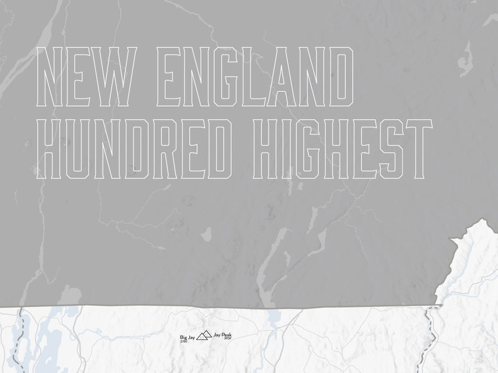 New England Hundred Highest map poster - White & Gray
