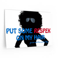 """Respek"" My Hair (Wall Decals)"