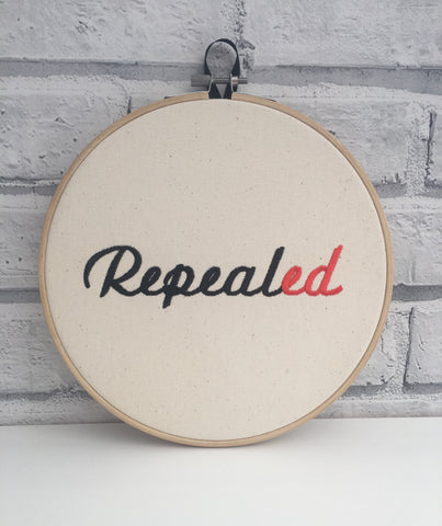 Repealed Embroidery Art, Repeal the Eighth - The Curious Needle