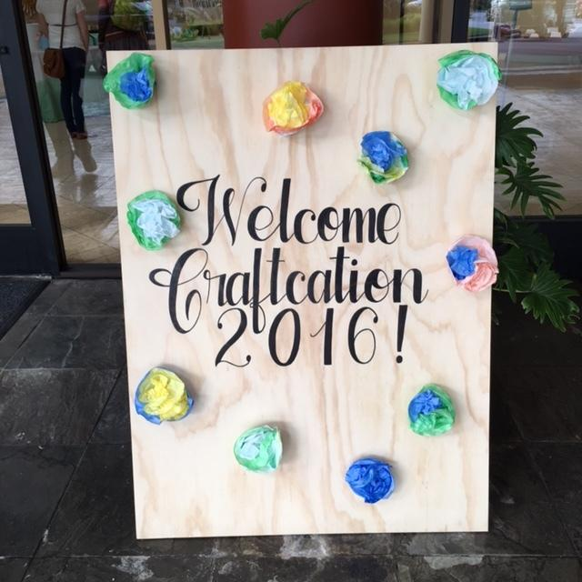 Craftcation 2016 Welcome Sign
