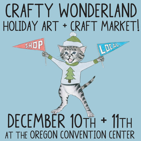 Crafty Wonderland Holiday Art + Craft Market 2016 MarshMueller