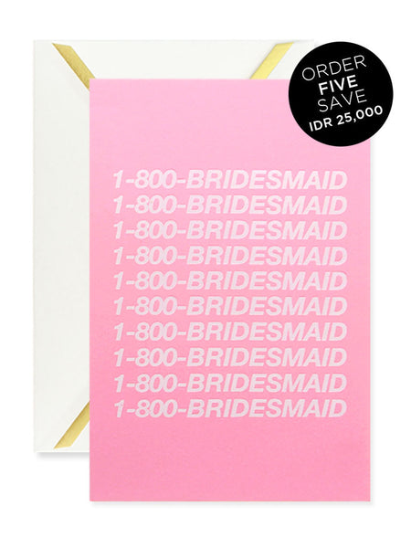 1-800-BRIDESMAID Greeting Card