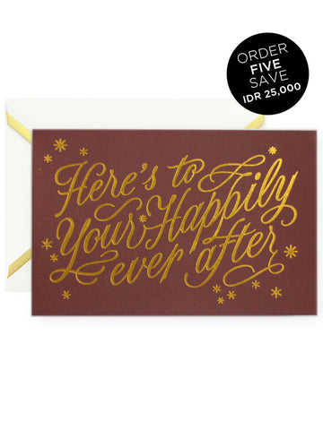 HERE'S TO YOUR HAPPILY EVER AFTER Greeting Card