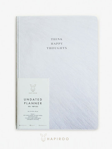 THINK HAPPY THOUGHTS Undated Planner