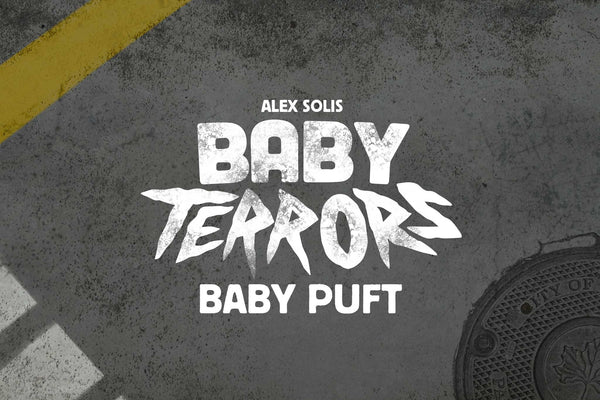 Worldwide Debut of Baby Terrors by Alex Solis: Baby Puft