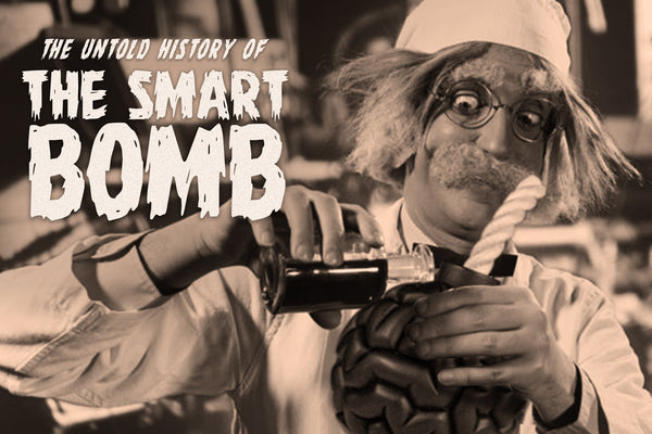 Smart Bomb – A Cure for Stupidity