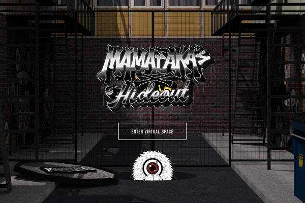 Mamafaka's Hideout - Our First Experiential Virtual Space!