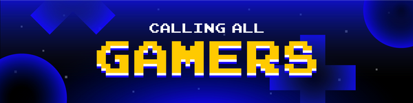 calling all gamers survey banner