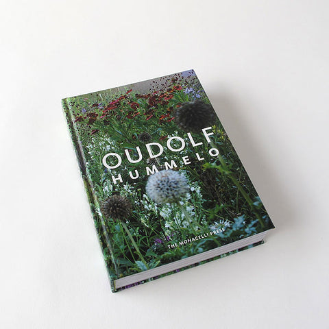 hummelo: a journey through a plantsman's life by piet oudolf & noel kingsbury