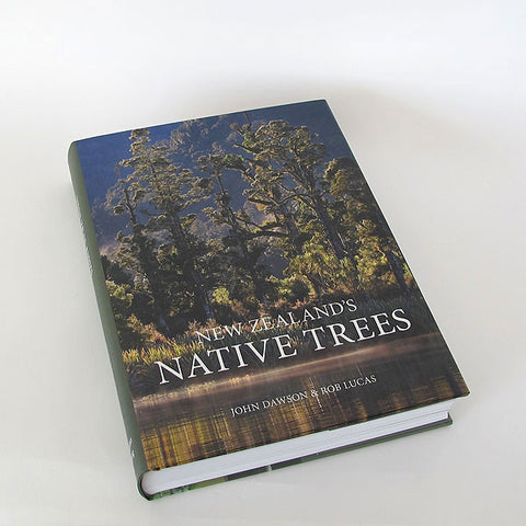 new zealand's native trees by john dawson & rob lucas
