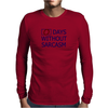 0 Days without sarcasm Mens Long Sleeve T-Shirt