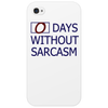 0 Days without sarcasm Phone Case