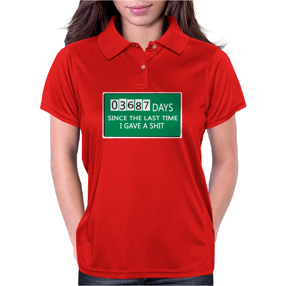 03687 days since the last time i gave a shit Funny Humor Geek Womens Polo