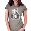 #1 DAD Womens Fitted T-Shirt
