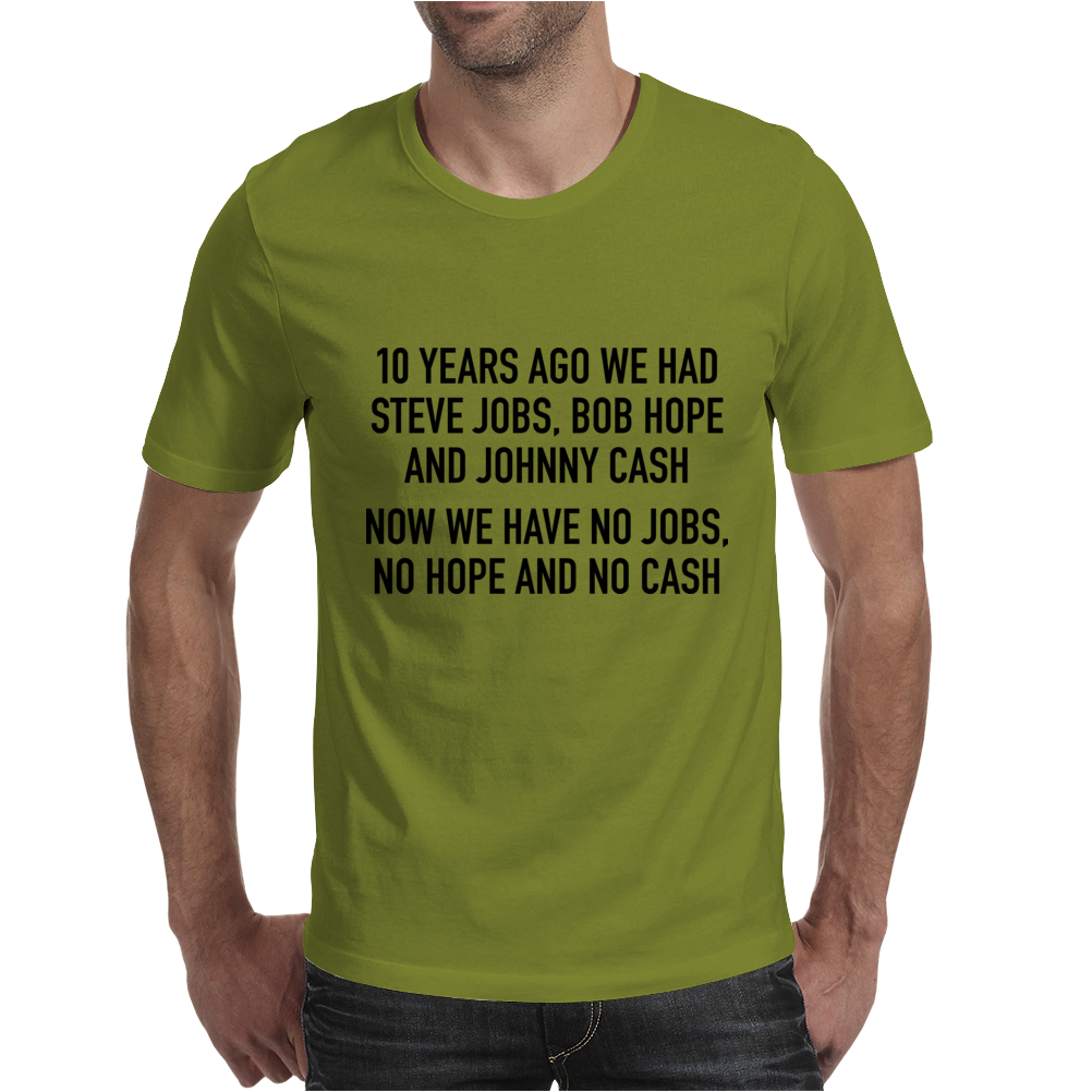10 years ago we had steve jobs, bob hope and johnny cash (landscape, black) Mens T-Shirt