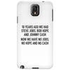 10 years ago we had steve jobs, bob hope and johnny cash (landscape, black) Phone Case