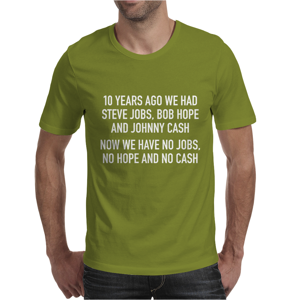 10 years ago we had steve jobs, bob hope and johnny cash (landscape, white) Mens T-Shirt