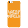 10 years ago we had steve jobs, bob hope and johnny cash (landscape, white) Phone Case