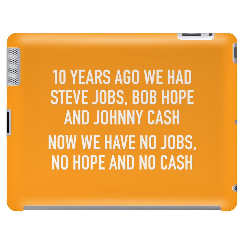 10 years ago we had steve jobs, bob hope and johnny cash (landscape, white) Tablet