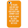 10 years ago we had steve jobs, bob hope and johnny cash (portrait, white) Phone Case