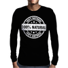 100% Natural Mens Long Sleeve T-Shirt