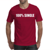 100__Single_-_Funny_T-Shirt_Holiday_Gift_Tee_Alcohol_Bar_Shirt_Party_Tee Mens T-Shirt