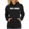 100__Single_-_Funny_T-Shirt_Holiday_Gift_Tee_Alcohol_Bar_Shirt_Party_Tee Womens Hoodie