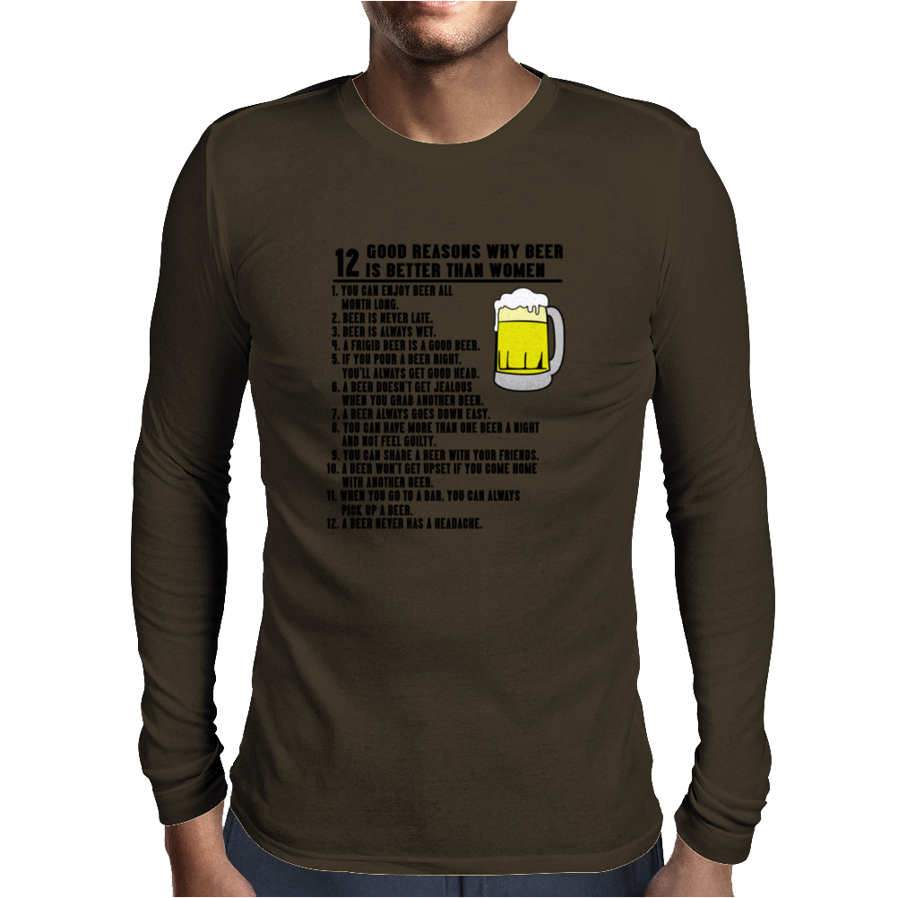 12 Reasons Beer Better Women Funny Humor Geek Mens Long Sleeve T-Shirt