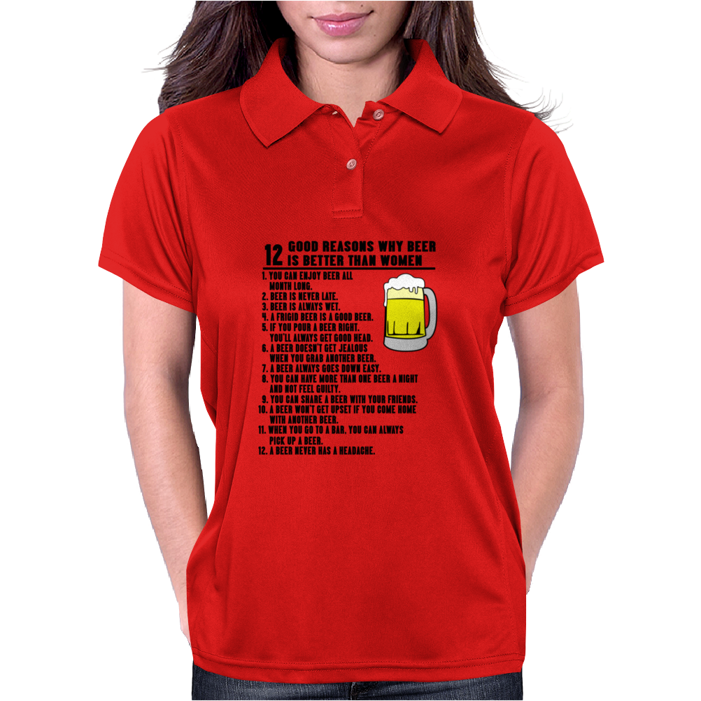 12 Reasons Beer Better Women Funny Humor Geek Womens Polo
