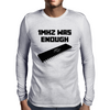 1MHZ WAS ENOUGH (Processor from the Commodore 64) Mens Long Sleeve T-Shirt
