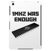1MHZ WAS ENOUGH (Processor from the Commodore 64) Tablet (vertical)