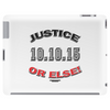 "20TH Anniversary of the Million Man March ""JUSTICE OR ELSE"" Tablet (horizontal)"