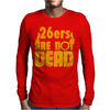 26ers Are Not Dead Mens Long Sleeve T-Shirt