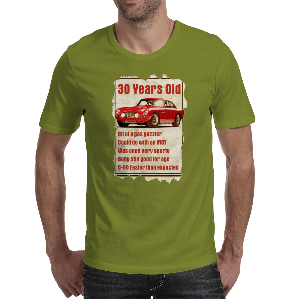 30 Year Old Aston Martin Funny Quote Ideal Birthday Gift Mens T-Shirt