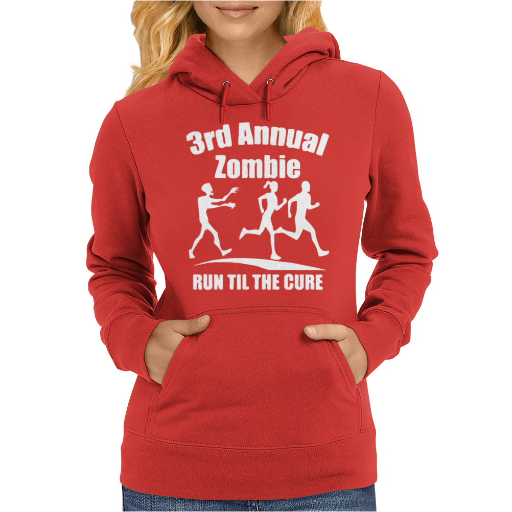 3rd Annual Zombie Run Til The Cure Womens Hoodie