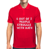 4 out of 3 people struggle with maths Mens Polo