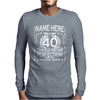 40th Birthday T-Shirt Personalise with Name Age Year Ideal Birthday Gift Mens Long Sleeve T-Shirt