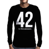 42 Is The Answer Mens Long Sleeve T-Shirt