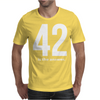 42 Is The Answer Mens T-Shirt