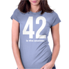 42 Is The Answer Womens Fitted T-Shirt