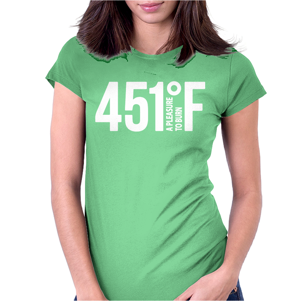 451 A Pleasure To Burn F Womens Fitted T-Shirt