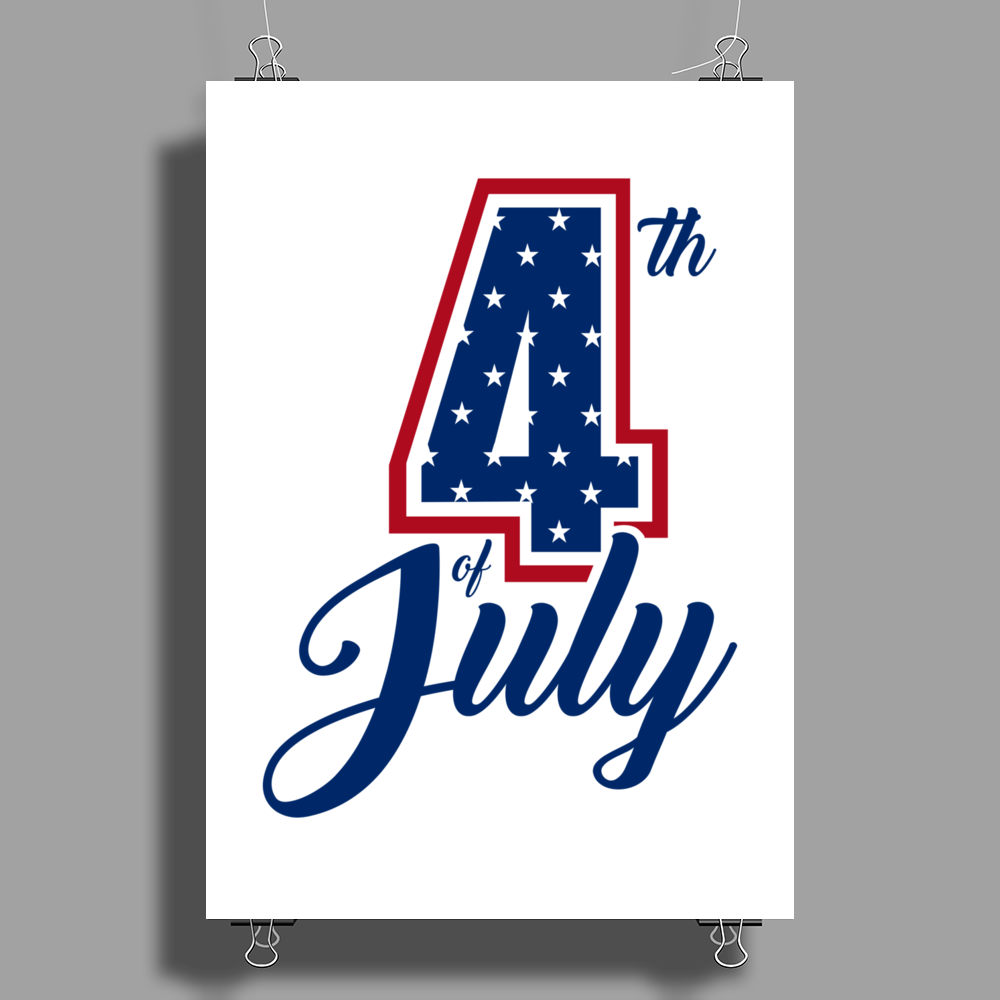 4th of July USA Big 4 Independence Day Poster Print (Portrait)