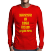 63 Years Old Manufactured in 1952 Mens Long Sleeve T-Shirt