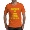 63 Years Old Manufactured in 1952 Mens T-Shirt