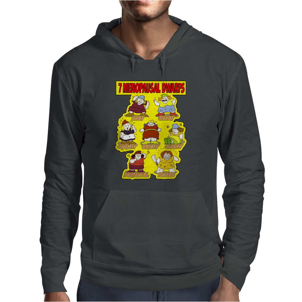 7 Menopausal Dwarfs, Ideal Gift or Birthday Present. Mens Hoodie