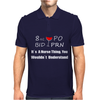 8 oz PO BID PRN wine funny Mens Polo