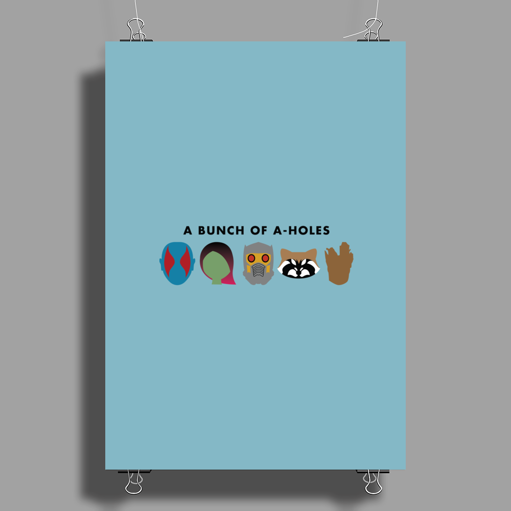 A Bunch of A-Holes Poster Print (Portrait)