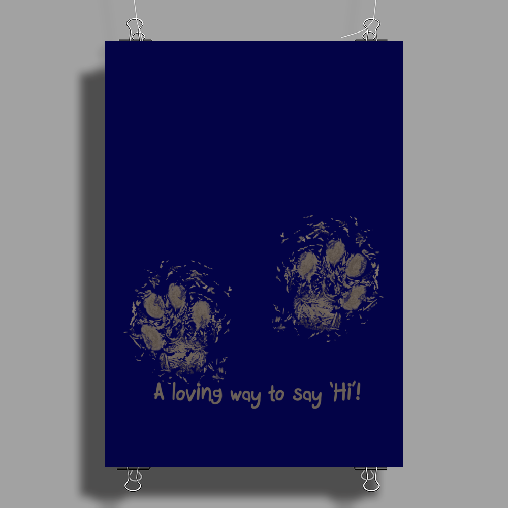 A loving way to say 'Hi'! Poster Print (Portrait)