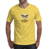 A Moth is just a Butterfly on welfare  Mens T-Shirt