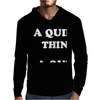A QUIET MAN - A QUIET WOMAN Mens Hoodie
